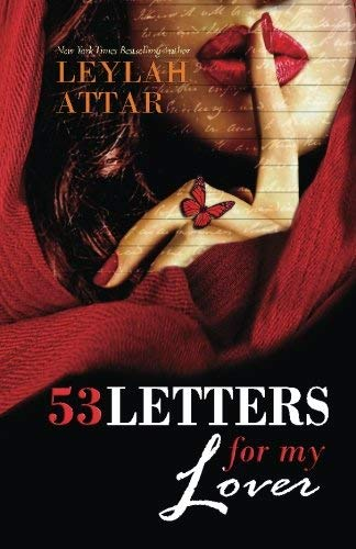 53 Letters For My Lover (Original) by Leylah Attar (2014-08-20)