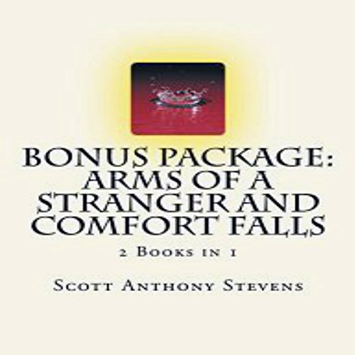 Bonus Package: Arms of a Stranger and Comfort Falls (2 Books in 1) audiobook cover art