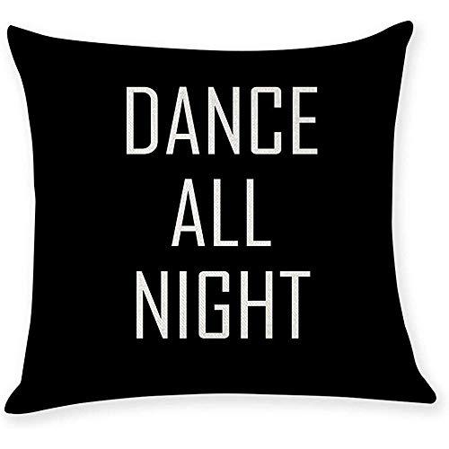 Suo Long Funda de Almohada Funda de Almohada Funda de Almohada Funda de cojín Throw Pillow Dance All Night Sleep All Day Throw Funda de Almohada Fundas de Almohada
