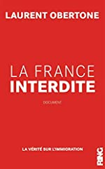 La France Interdite de Laurent Obertone