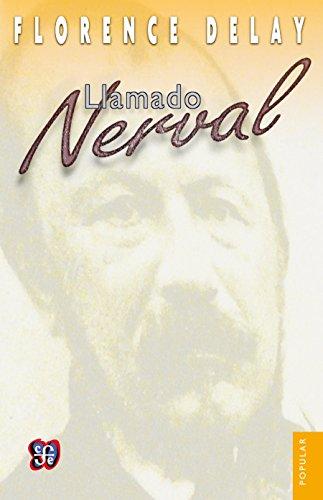 Llamado Nerval (Spanish Edition)