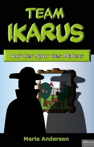 Team IKARUS - Auf der Spur des Malers