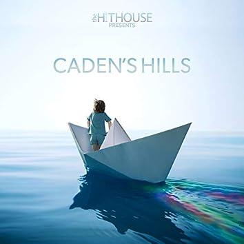 The Hit House Presents Caden's Hills