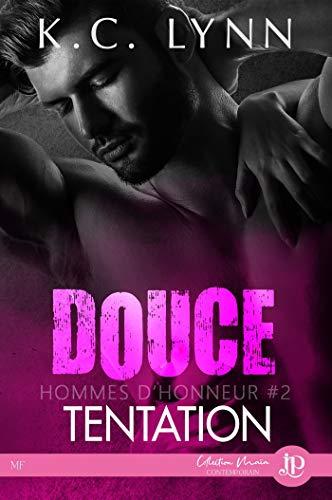 Douce tentation: Hommes d'honneur #2