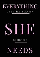 Everything She Needs Lifestyle Planner