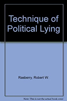 Paperback The 'Technique' of Political Lying Book