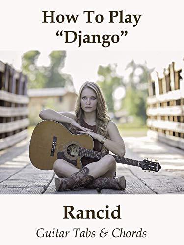 How To Play'Django' By Rancid - Guitar Tabs & Chords