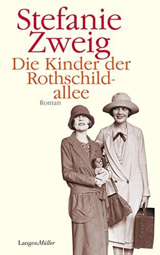 Die Kinder der Rothschildallee: Roman (Die Rothschildsaga 2)