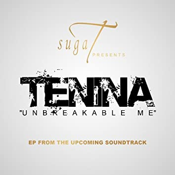"""Tenina """"Unbreakable Me"""""""