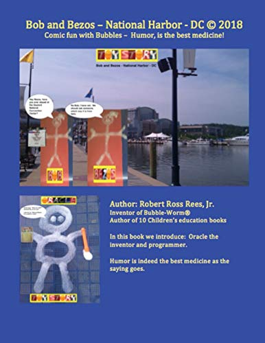 Bob and Bezos - National Harbor - DC: Comic fun with Bubbles – Humor, is the best medicine! (Volume 5)