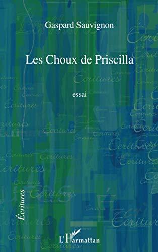 Les Choux de Priscilla: Essai