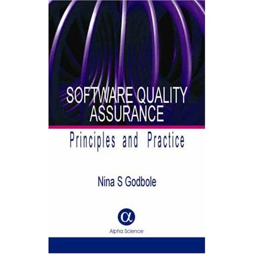 Software Quality Assurance: Principles And Practice