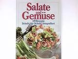 Salate und Gemüse 119 Rezepte