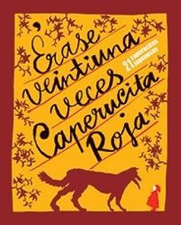 Érase 21 veces Caperucita Roja: 13 Libros para niños: Amazon.es ...