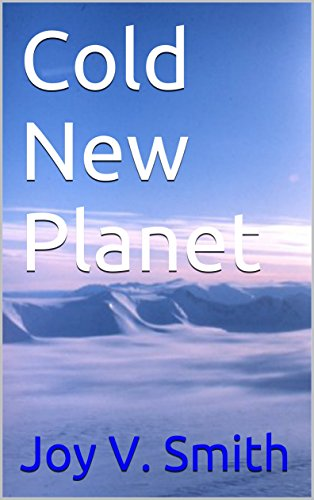 Book: Cold New Planet by Joy V. Smith