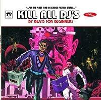 Kill All Dj's