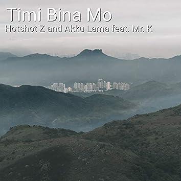 Timi Bina Mo (feat. Mr. K)