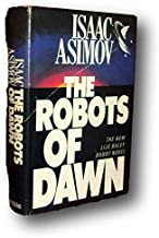 Rare -Isaac Asimov ROBOTS OF DAWN First edition Hardcover DJ Science Fiction Detective