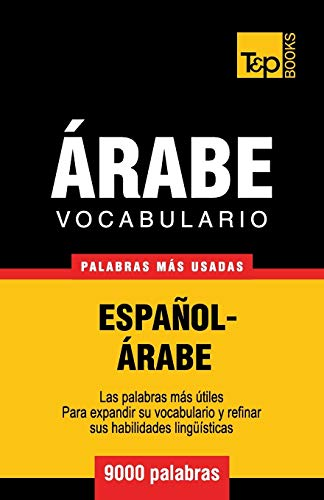 Vocabulario Español-Árabe - 9000 palabras más usadas: 25 (Spanish collection)