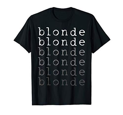 Blond Blondine Blondinen Witze Haarfarbe Blondie T-Shirt