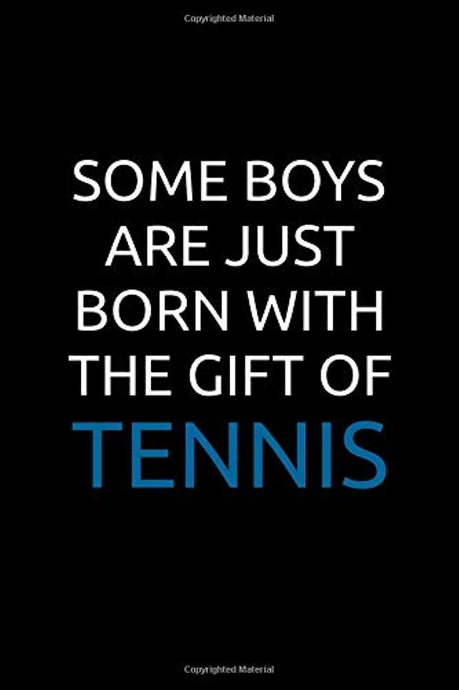 広告ジェームズダイソン妊娠したSome Boys Are Just Born With The Gift Of Tennis: International Blank Small Lined Tennis Match Journal Notebook For Women & Men, A Functional Playbook