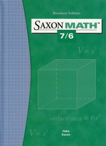 Saxon Math 7 6 Student Edition 2004