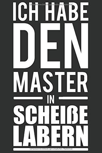 Ich habe den Master in Scheiße labern: Ich habe den Master in Scheiße labern: Schulplaner Jahr 2020 -2021 zum Planen & Organisieren - Notizbuch / ... Notebook, Notizblock, Bloc-notes, Bloc d