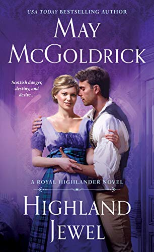 Highland Jewel: A Royal Highlander Novel (Royal Highlander (2))