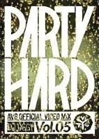 Party Hard Vol.5 -AV8 Official Video Mix- / DJ Oggy