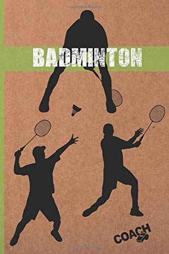 BADMINTON: COACH  WORKBOOK | TRAINING LOG BOOK | NOTEBOOK TRACKER | COURT TEMPLATES  AND ANUAL CALENDAR INCLUDED | CREATIVE GIFT FOR TRAINERS OR PLAYERS.