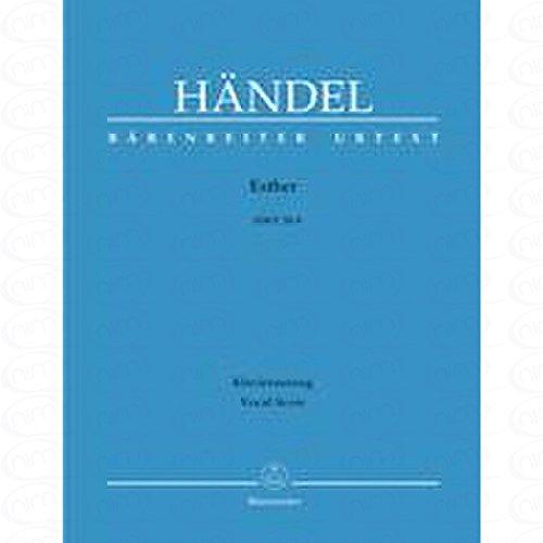 ESTHER HWV 50 - arrangiert für Klavierauszug [Noten/Sheetmusic] Komponist : HAENDEL GEORG FRIEDRICH