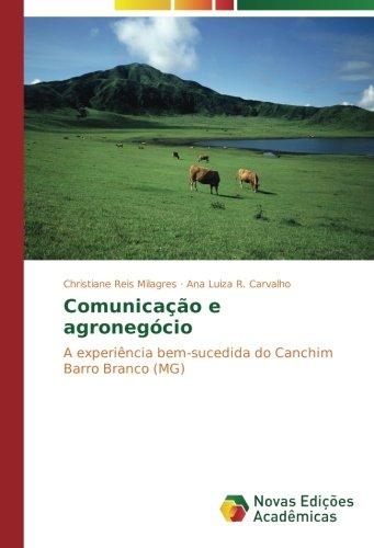 Comunicação e agronegócio: A experiência bem-sucedida do Canchim Barro Branco (MG)