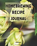 """Homebrewing recipe journal: Beer recipe journal for 57 craft beer recipies, 8""""x10""""118 pages"""