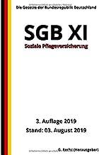 SGB XI - Soziale Pflegeversicherung, 3. Auflage 2019 (German Edition)
