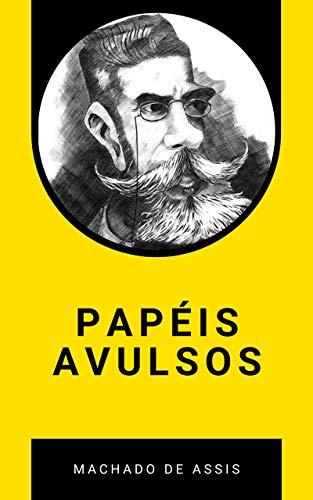 """Papéis Avulsos: Incluindo """"O Alienista"""""""