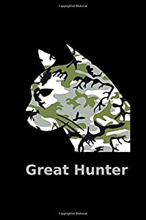 Great Hunter: 6x9. 120 page.  Wide Rule.  Funny Camo Cat Camouflage Feline journal composition book (Notebook School Office Supplies)