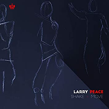 Shake + Move