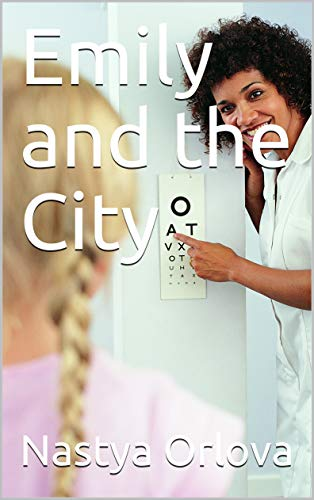 Emily and the City (English Edition)