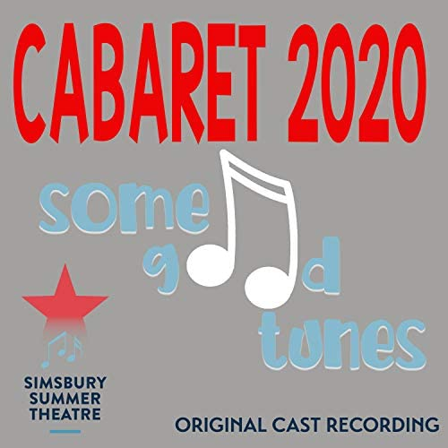 """Various artists & The Cast of """"Some Good Tunes"""""""