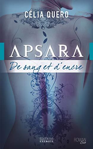 Apsara : De sang et d'encre (French Edition)