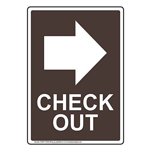 Vertical Check Out Right Sign, 10x7 in. Dark Brown Plastic for Wayfinding by ComplianceSigns