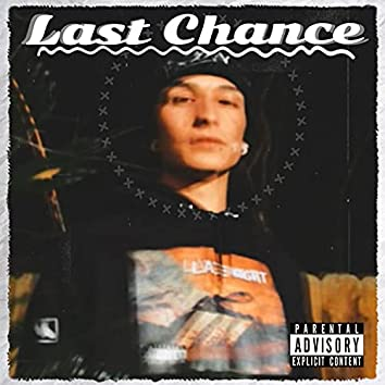 Last Chance (feat. C Rod & Mack Jones)
