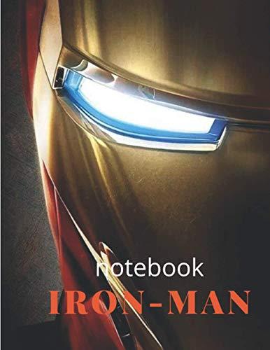 Iron-Man-Notizbuch: hier ist das coolste marvel Superhelden-Regel journal für Ihre besten Erinnerungen und Notizen (Zeilen); schauen Sie sich das Innere an, um zu sehen, wie cool es ist !!!
