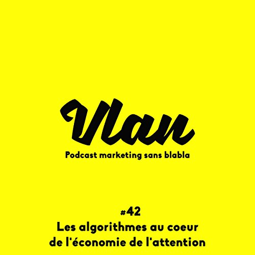 Les algorithmes au cœur de l'économie de l'attention audiobook cover art