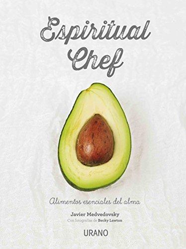 Espiritual chef (Spanish Edition) by Javier Medvedovski (2016-01-15)
