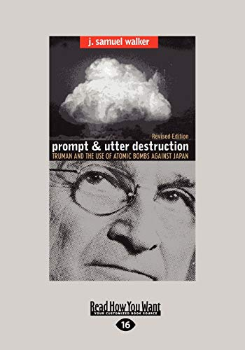 Prompt and Utter Destruction: Truman and...