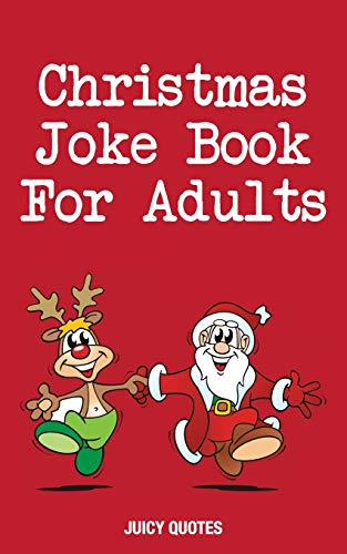 Christmas Joke Book For Adults: Funny Jokes for Stocking Stuffers and...