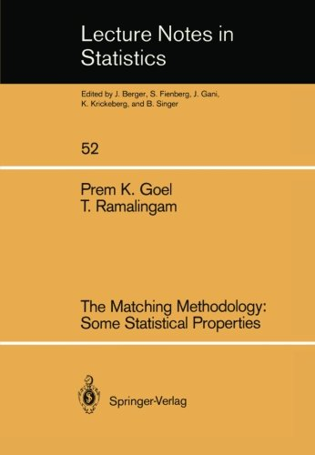 The Matching Methodology: Some Statistical Properties (Lecture Notes in Statistics)