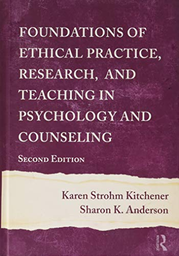 Foundations of Ethical Practice, Research, and Teaching in Psychology and Counseling