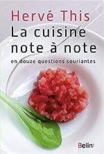 La cuisine note à note - En douze questions souriantes de Hervé This